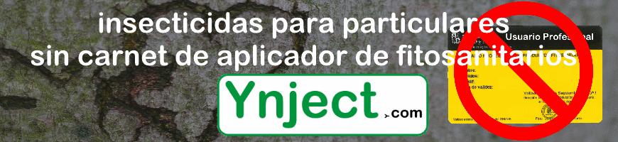 Insecticidas (PARTICULARES SIN Carnet Fitosanitarios)